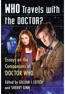 Doctor Who - Who Travels with the Doctor?: Essays