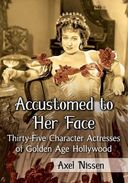 Accustomed to Her Face: Thirty-Five Character