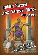 Italian Sword and Sandal Films, 1908-1990