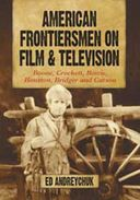 American Frontiersmen On Film And Television -