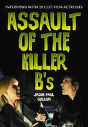Assault of The Killer B's - Interviews With 20