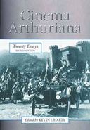 Cinema Arthuriana - Twenty Essays, Revised Edition