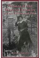 Women of The Western Frontier In Fact, Fiction