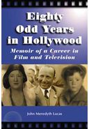 Eighty Odd Years In Hollywood - Memoir of A