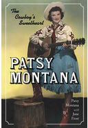Patsy Montana - The Cowboy's Sweetheart