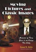 Moving Pictures And Classic Images - Memories of