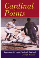 Baseball - Cardinal Points: Poems on St. Louis