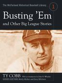 Baseball - Busting 'Em And Other Big League