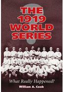 Baseball - The 1919 World Series: What Really