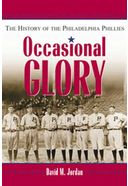 Baseball - Occasional Glory: The History of the
