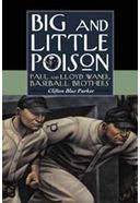Baseball - Big And Little Poison: Paul and Lloyd
