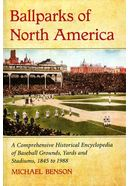 Baseball - Ballparks of North America: A