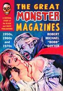The Great Monster Magazines: - 1950s, 1960s, and