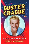 Buster Crabbe: A Biofilmography