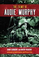 Audie Murphy - The Films of Audie Murphy