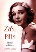 Zasu Pitts: The Life And Career