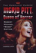 Ingrid Pitt - The Complete Career: Ingrid Pitt,