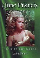 Anne Francis - The Life and Career