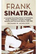 Frank Sinatra - A Complete Recording History of