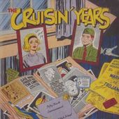 The Cruisin' Years
