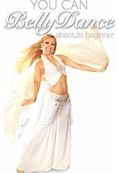 You Can Bellydance! Absolute Beginner Belly Dance