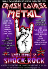 Crash Course Metal, Volume 2: Shock Rock