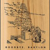 Goodbye, Babylon (6-CD)