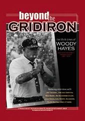 Woody Hayes: Beyond The Gridiron