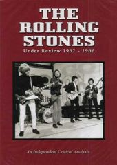 The Rolling Stones - Under Review 1962-1966