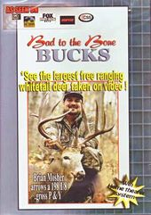 Hunting - Bad to the Bone Bucks