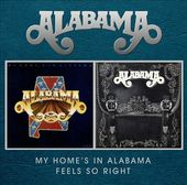 My Home's in Alabama / Feels So Right