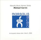 Marsalis Music Honors Michael Carvin
