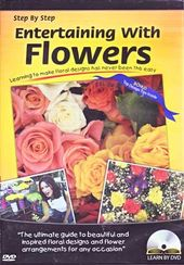 Step by Step - Entertaining with Flowers
