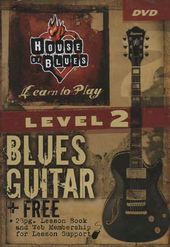 House of Blues Presents - Level 2 Blues Guitar