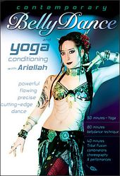 Contemporary Bellydance and Yoga Conditioning