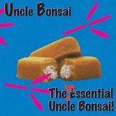 The Inessential Uncle Bonsai (Live)