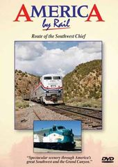 Trains - America by Rail: Route of the Southwest