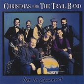 Christmas with the Trail Band: Live in Concert