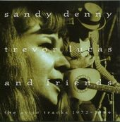 Sandy Denny, Trevor Lucas and Friends: The Attic