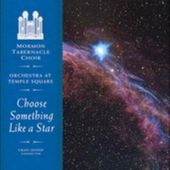 Choose Something Like a Star: The Choral Music of