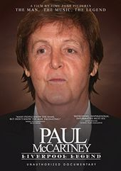 Paul McCartney - Liverpool Legend: An