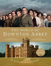 Downton Abbey - The World of Downton Abbey