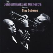 The John Allmark Jazz Orchestra Featuring Clay