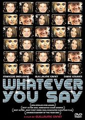 Whatever You Say (French, Subtitled in English)