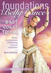 Foundations of Belly Dance: East Coast Tribal