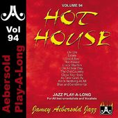 Hot House [Jamey Aebersold ]