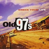Wreck Your Life (180GV)