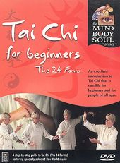 Tai Chi for Beginners: The 24 Forms