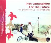 New Atmosphere For The Future: U.S. Pop Life