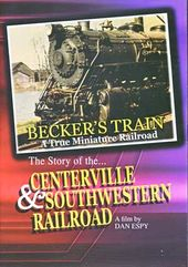 Trains - Becker's Train: A True Miniature